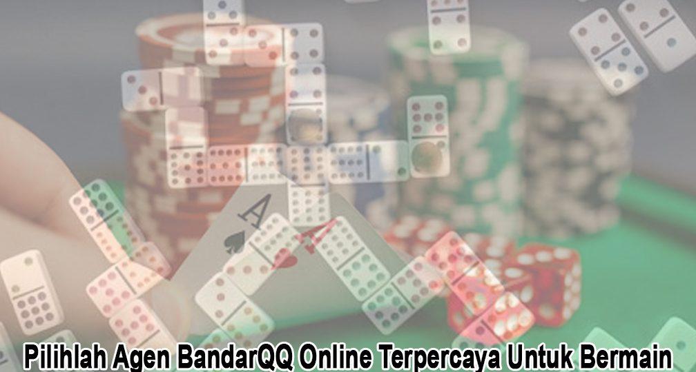 BandarQQ Online Terpercaya Untuk Bermain - Judi Online BandarQQ