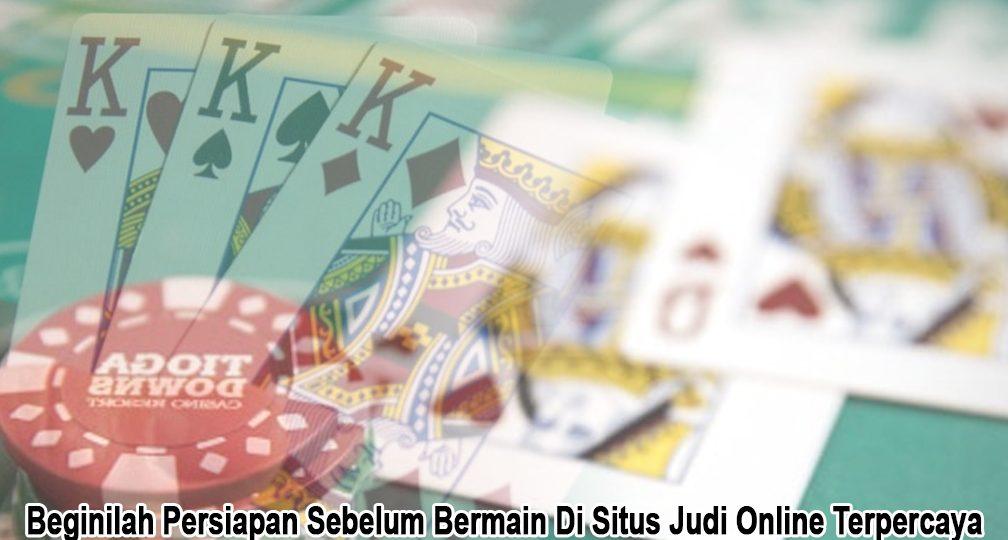 Situs Judi Online Terpercaya Beginilah - Judi Online BandarQQ